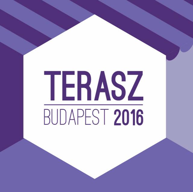terasz budapest terasz budapest 2016