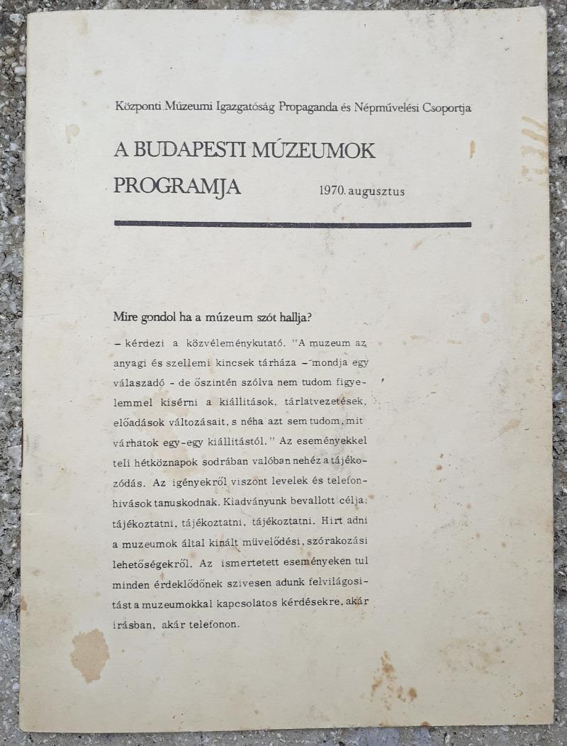 Magyar Nemzeti Galéria Szépművészeti Múzeum Petőfi Irodalmi Múzeum Közlekedési Múzeum Iparművészeti Múzeum Nemzeti Múzeum