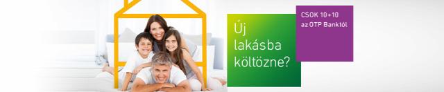 csok 10+10 milliós csok csok-kérelem otp bank lakáspiac újlakáspiac ingatlan-projekt újalkás-projekt ingatlanműhely
