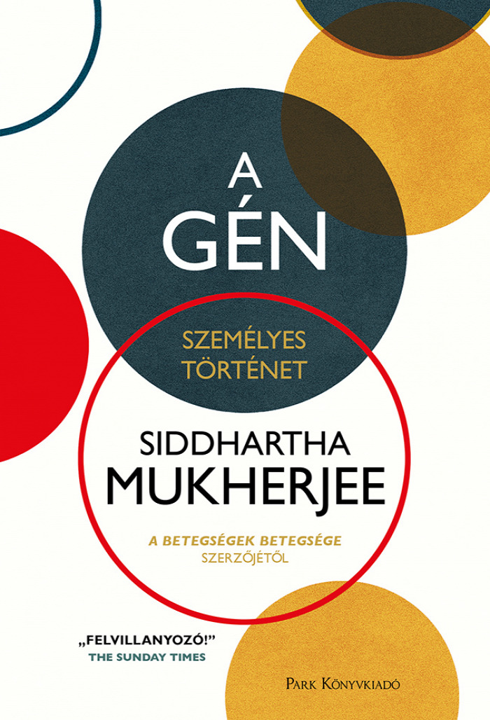 Siddhartha Mukherjee A gén Könyv Wendt Judit