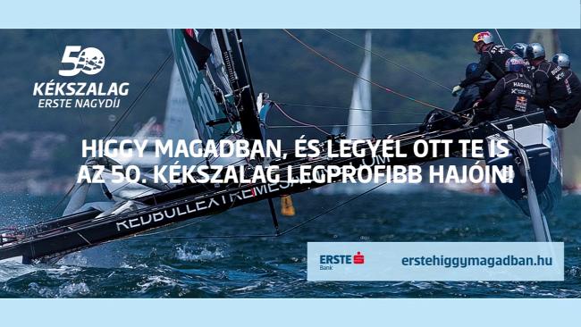 Kékszalag  50. Kékszalag Erste Nagydíj  Higgy magadban!  Erste  pályázat  versenyymmy Kékszalag50. Kékszalag Erste Nagydíj Erste Bank Higgy magadban!