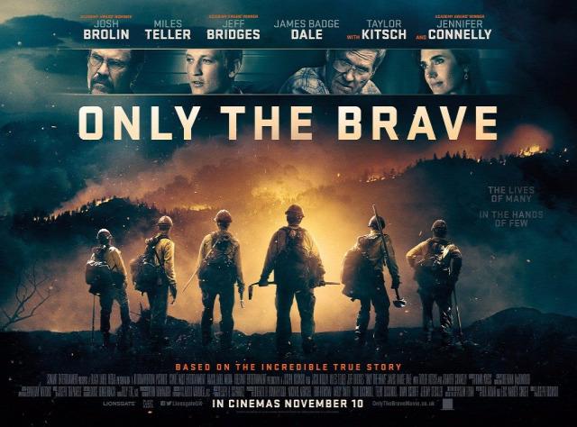Only The Brave A Bátrak Tűzoltók Katasztrófafilm Dráma Kritika