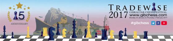 Tradewise Gibraltar 2017 sakkfesztivál